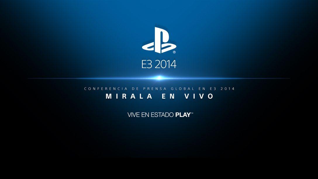 PlayStation En el E3: Mira la conferencia de prensa global en vivo