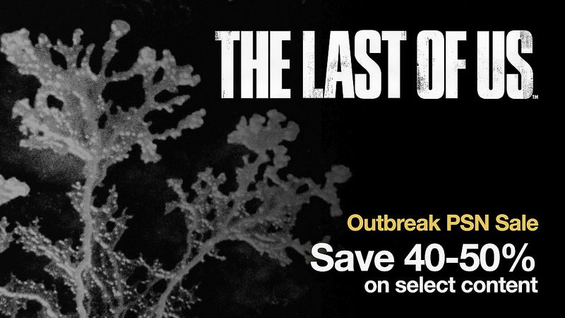 Ahorra en The Last of Us con Outbreak Day 2015