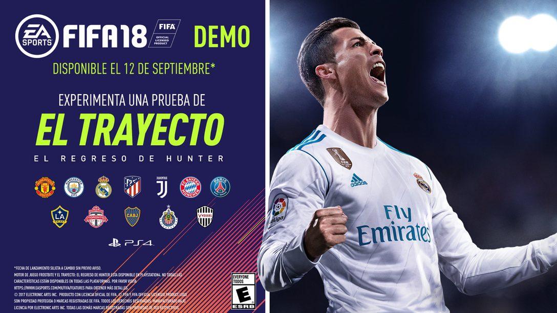 Demo Gratuito de FIFA 18 Llegará Mañana a PS4