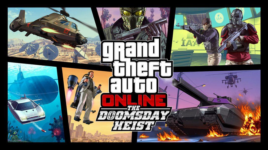 Grand Theft Auto Online: The Doomsday Heist se Lanza Hoy en PS4