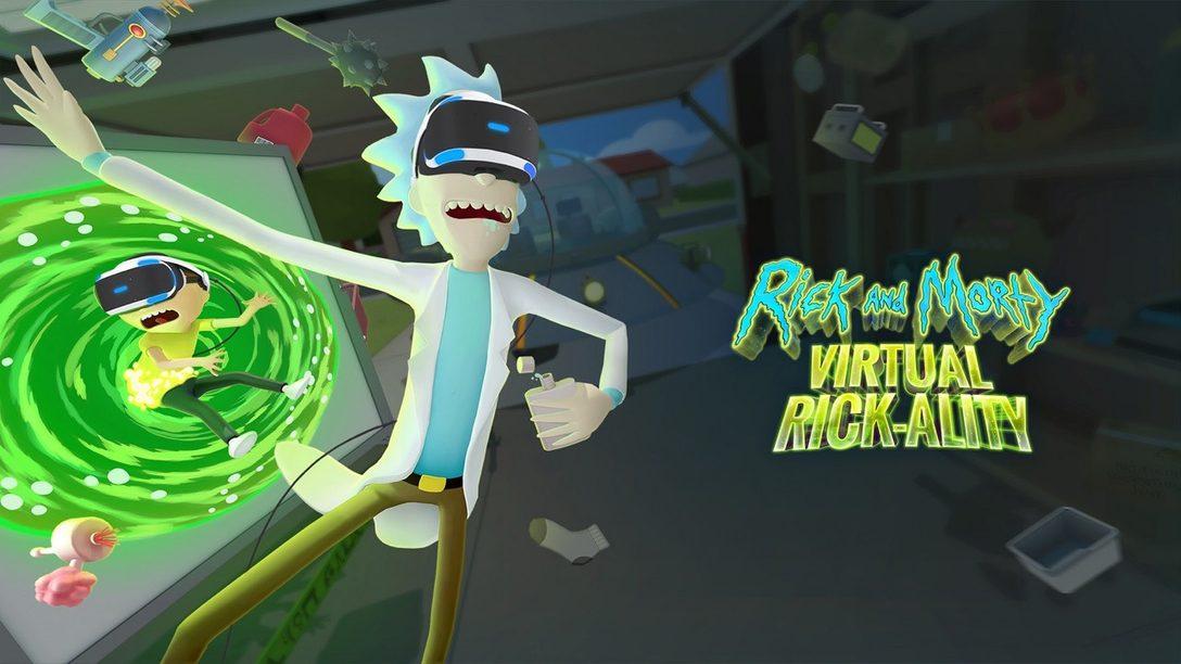 Rick and Morty: Virtual Rick-ality se Lanzará el 10 de abril