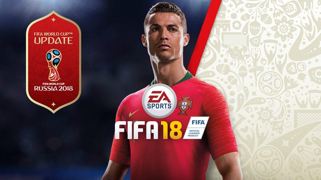 La Actualización Gratuita de la Copa del Mundo para FIFA 18 estará disponible el 29 de mayo