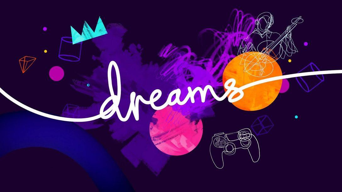 Cualquiera Puede Crear un Juego en Dreams… No Mentimos