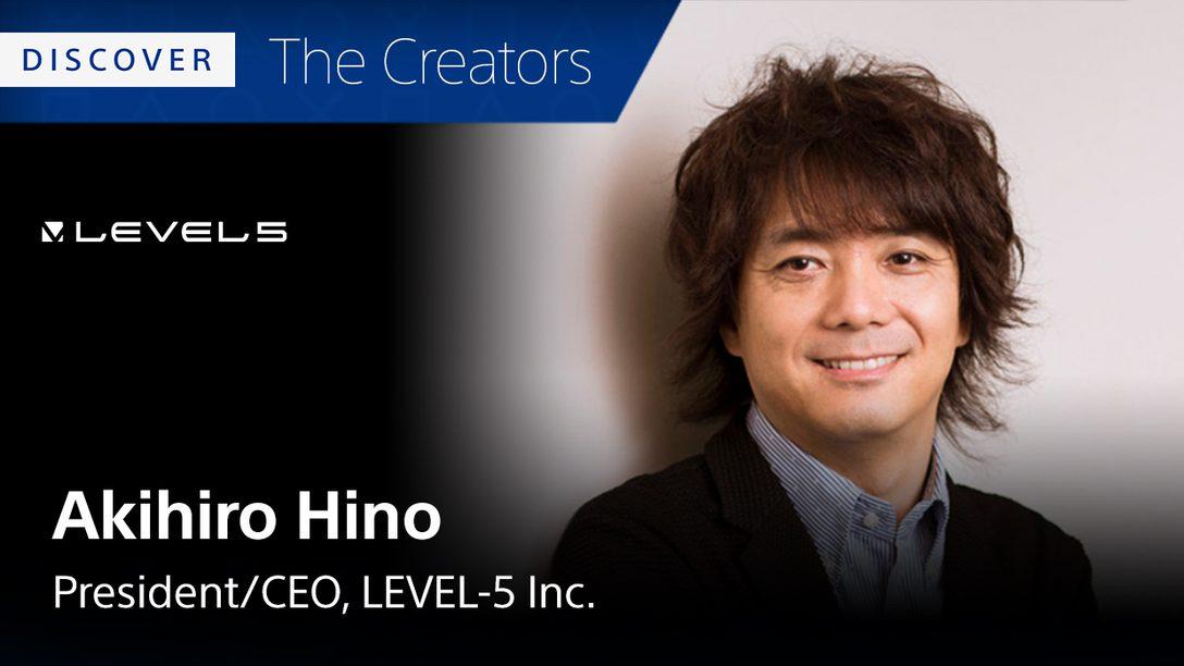 Akihiro Hino de Level-5 Nos Dice Sus 5 Juegos Favoritos de PS4
