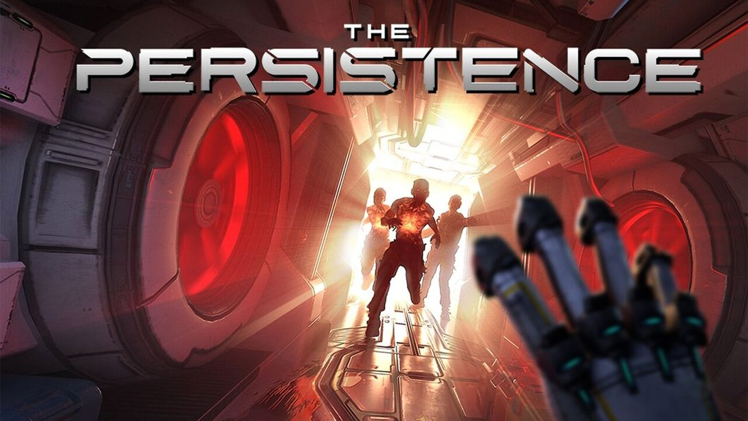 Consejos para Sobrevivir en The Persistence, Espérenlo Mañana en PS VR