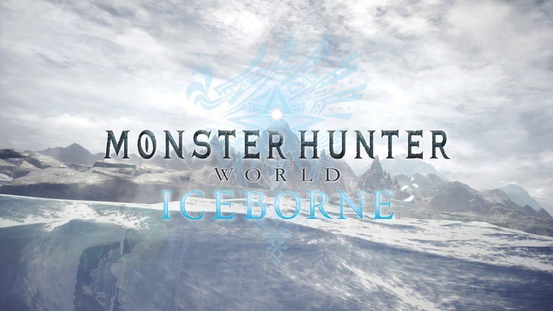 Monster Hunter World: Iceborne es una Nueva e Inmensa Expansión que Llegará en 2019