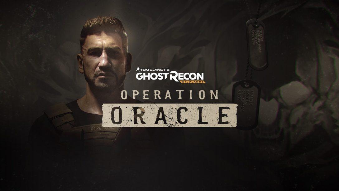 Ghost Recon Wildlands Operation Oracle y Fin de Semana Gratuito Llegan el 2 de Mayo