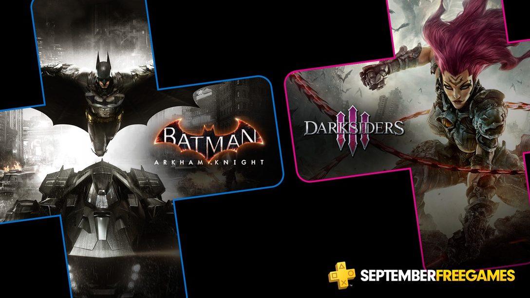 Juegos Gratuitos de PlayStation Plus para septiembre: Batman: Arkham Knight y Darksiders 3