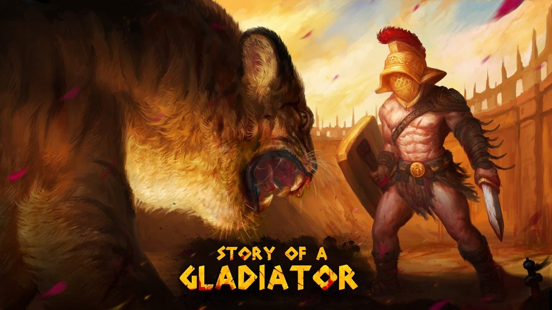 Story of a Gladiator ya Disponible en PS4
