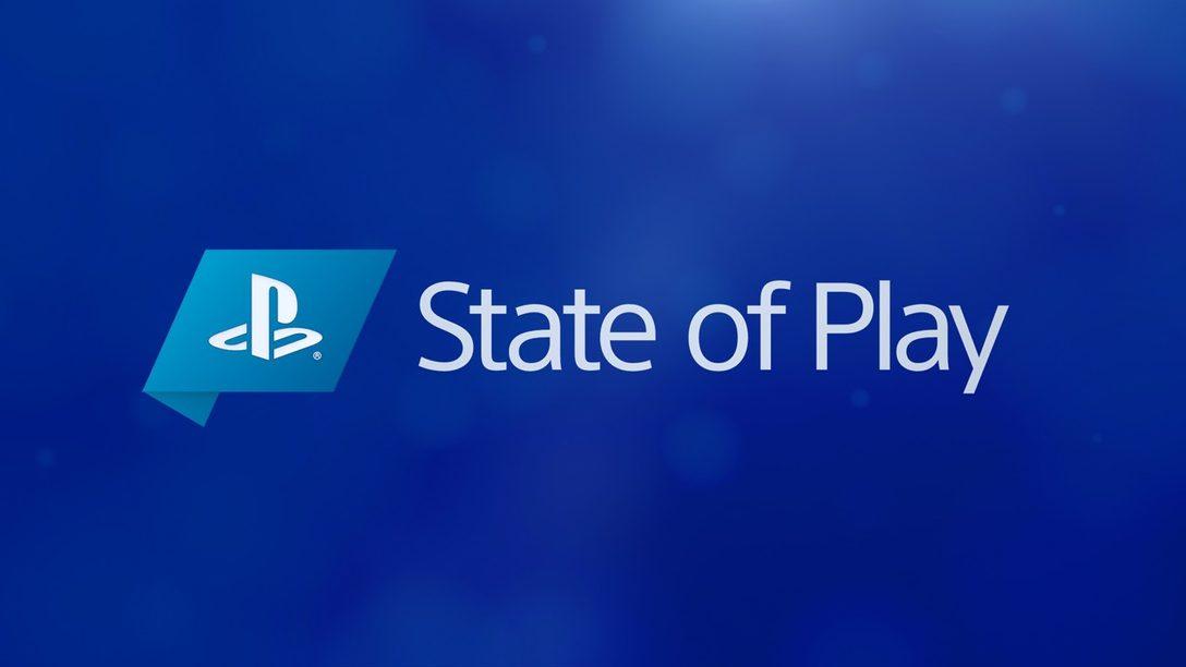 State of Play se Transmitirá en Vivo el Martes 10 de Diciembre