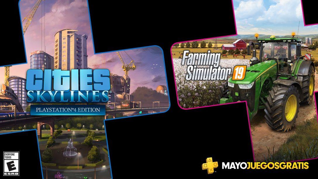 Cities: Skylines y Farming Simulator 19 son los Juegos de PS Plus para Mayo
