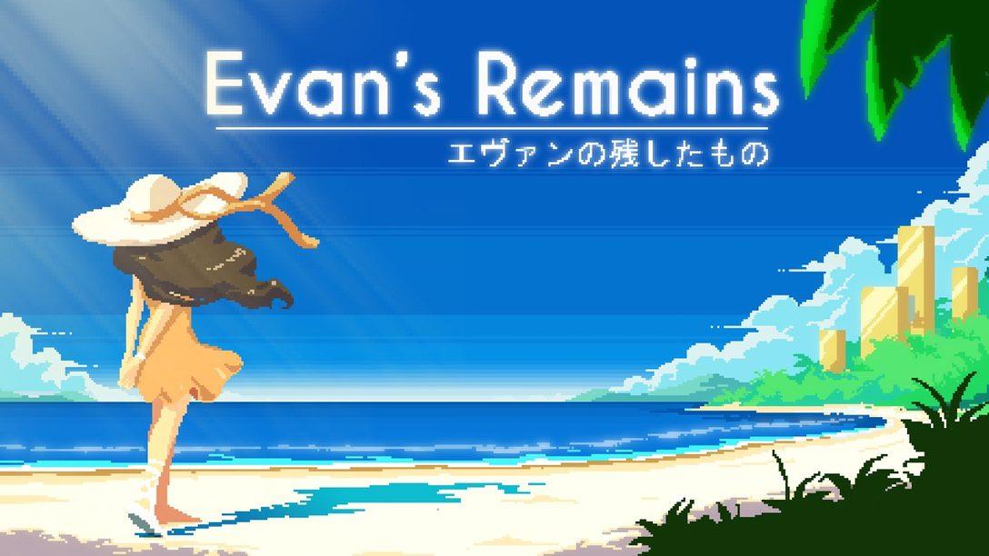 Superando los Límites Regionales para Crear Evan's Remains, Espéralo el 11 de Junio en PS4