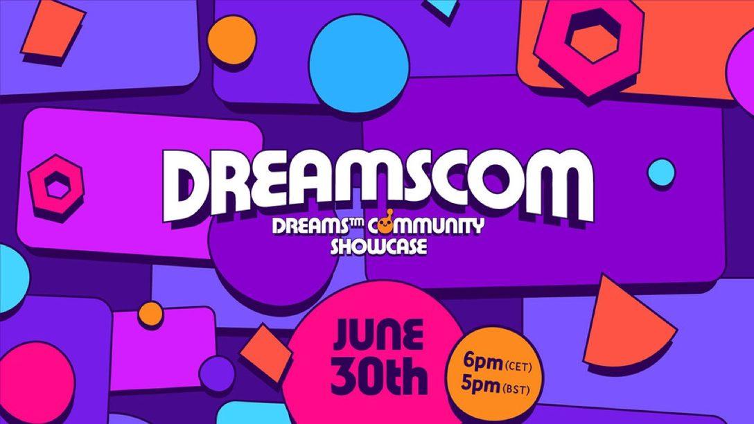 Envía tus creaciones para el Dreams Community Showcase del 30 de junio