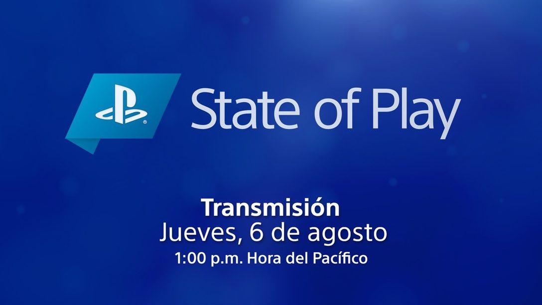 State of Play regresa este jueves, 6 de agosto