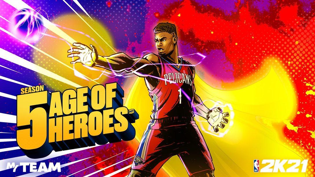 Crea tu equipo de super estrellas en MyTeam Season 5 – Age of Heroes  de NBA 2K21