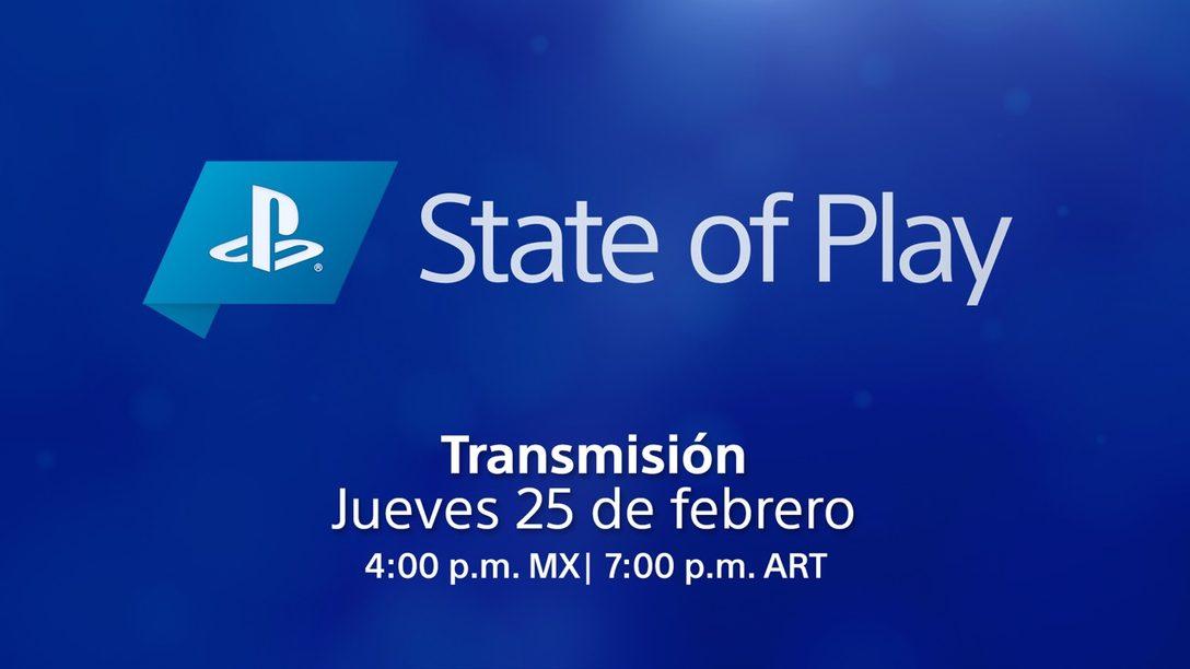State of Play regresa este jueves 25 de febrero