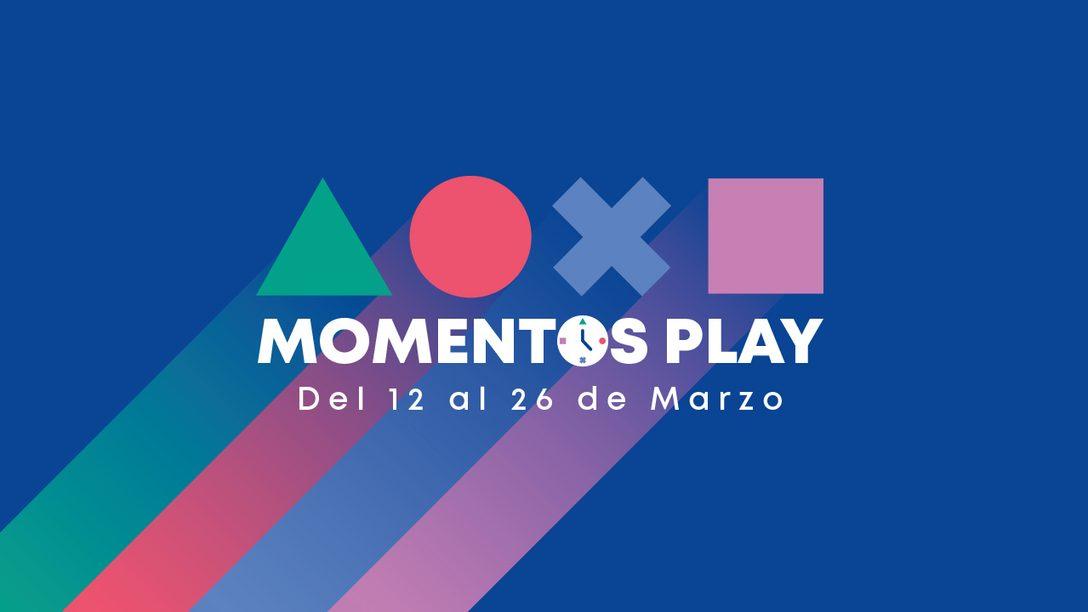 ¡Disfruten los últimos días de Momentos Play!