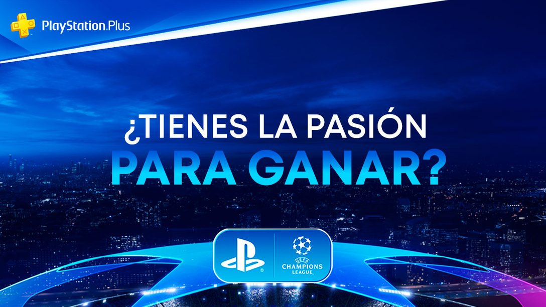 """El concurso de la UEFA Champions League """"¿Tienes la Pasión para Ganar?"""" de PlayStation empieza hoy"""
